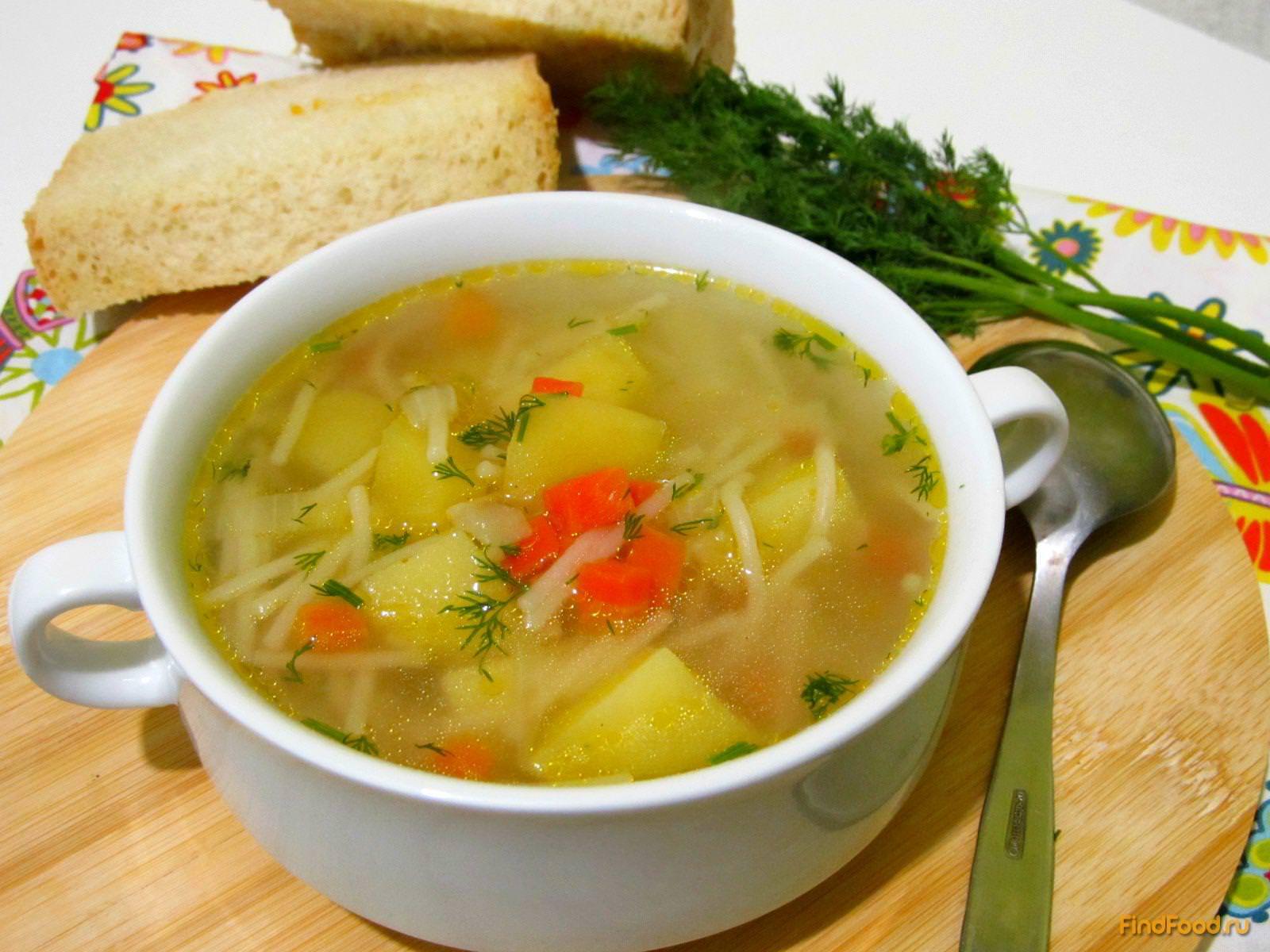 Как приготовить вкусно суп с вермишелью рецепт